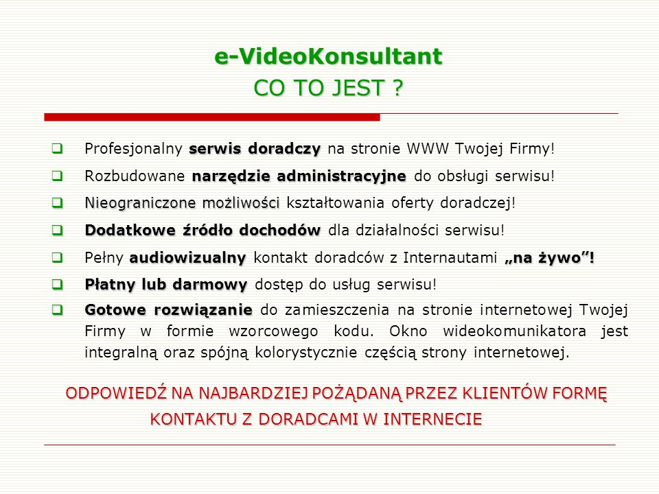 e-VideoKonsultant CO TO JEST