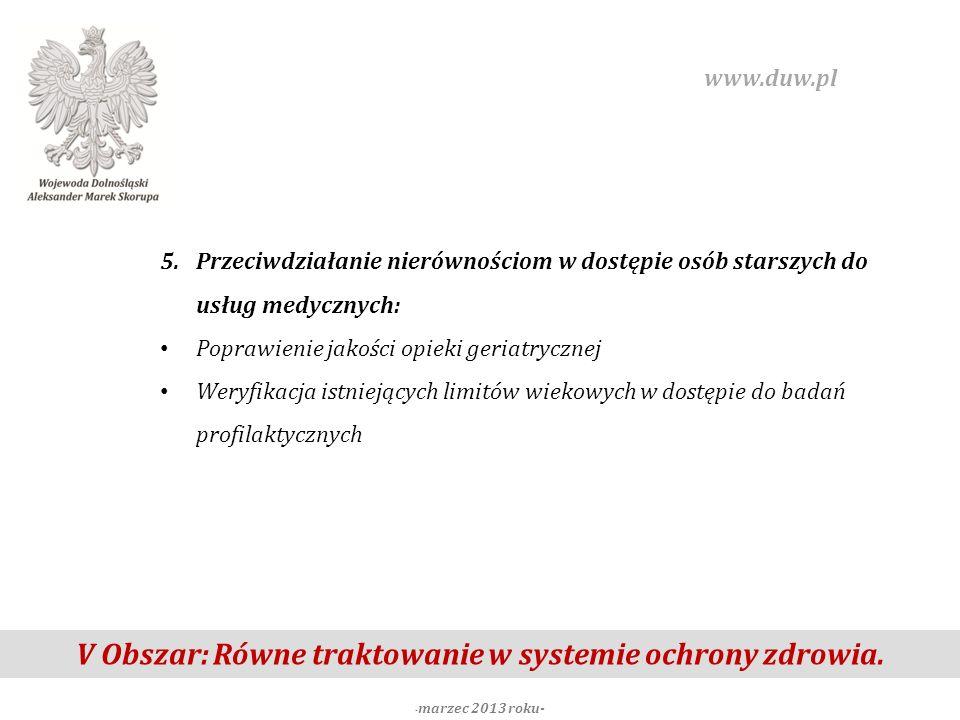 V Obszar: Równe traktowanie w systemie ochrony zdrowia.