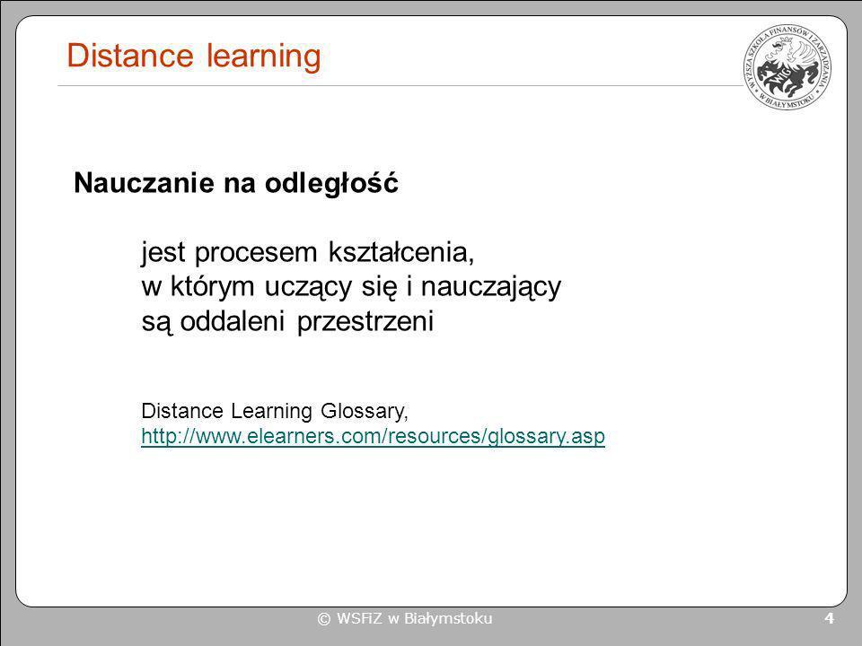 Distance learningNauczanie na odległość jest procesem kształcenia, w którym uczący się i nauczający są oddaleni przestrzeni.