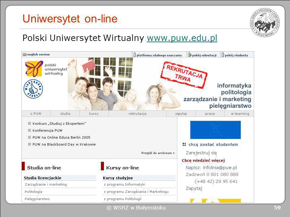 Uniwersytet on-line Polski Uniwersytet Wirtualny www.puw.edu.pl