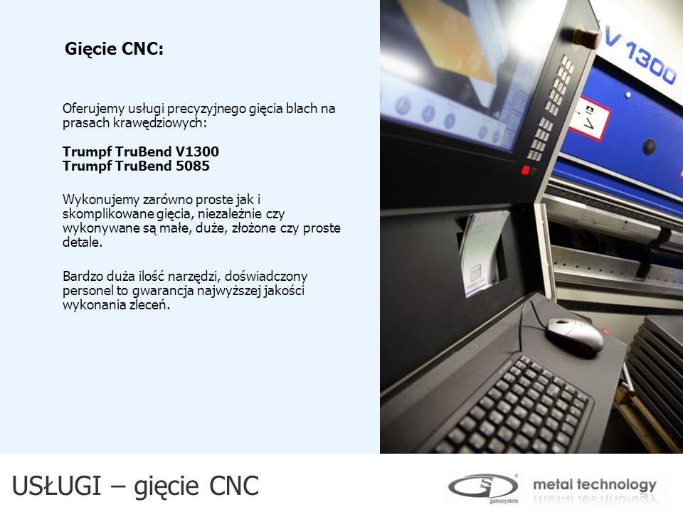 USŁUGI – gięcie CNC Gięcie CNC: