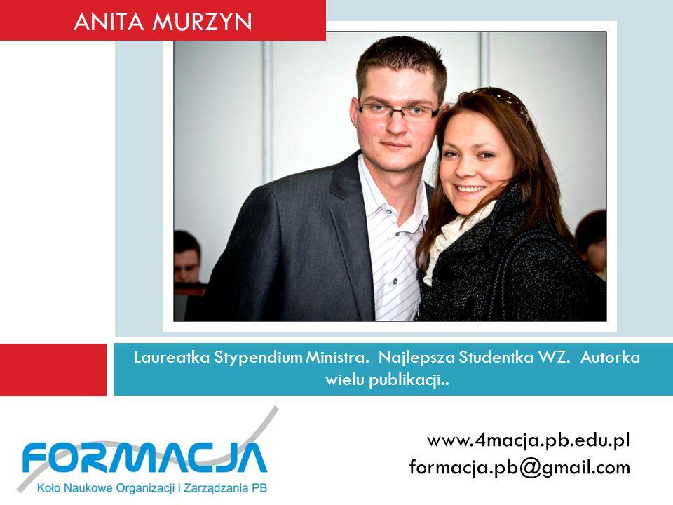 ANITA MURZYN www.4macja.pb.edu.pl formacja.pb@gmail.com
