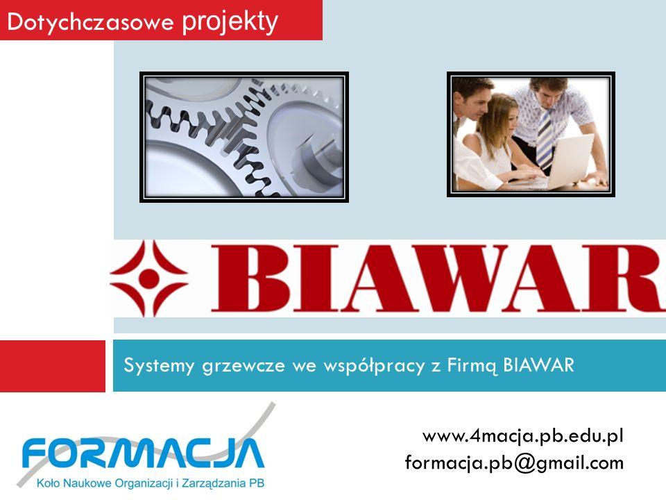 Systemy grzewcze we współpracy z Firmą BIAWAR