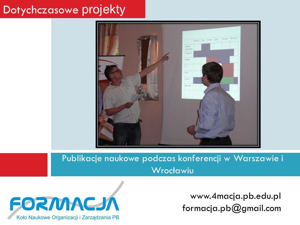 Publikacje naukowe podczas konferencji w Warszawie i Wrocławiu