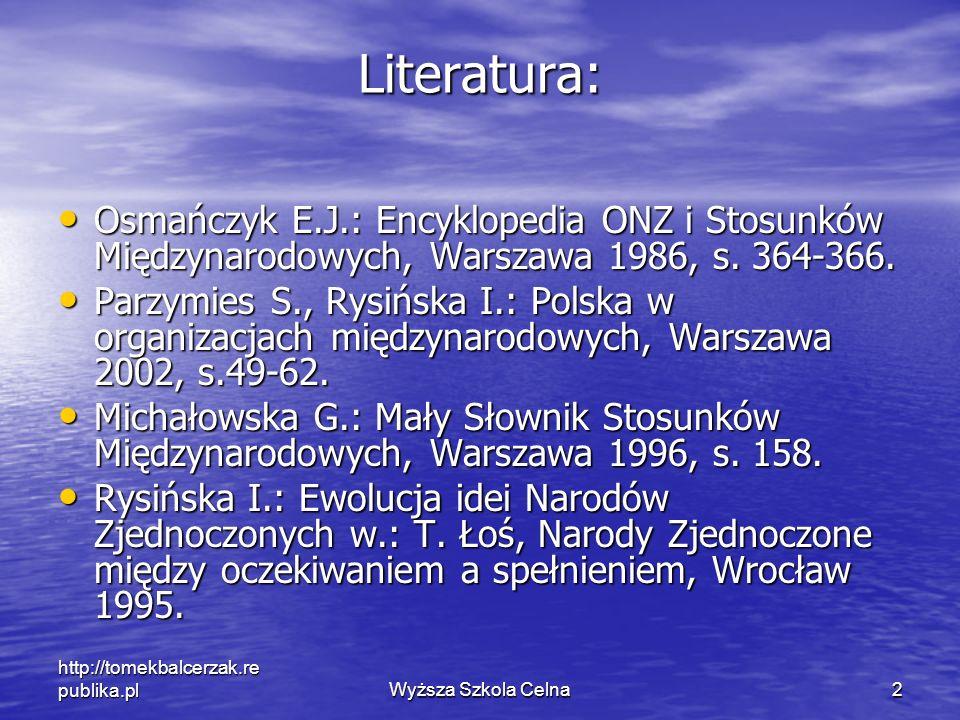 Literatura: Osmańczyk E.J.: Encyklopedia ONZ i Stosunków Międzynarodowych, Warszawa 1986, s. 364-366.