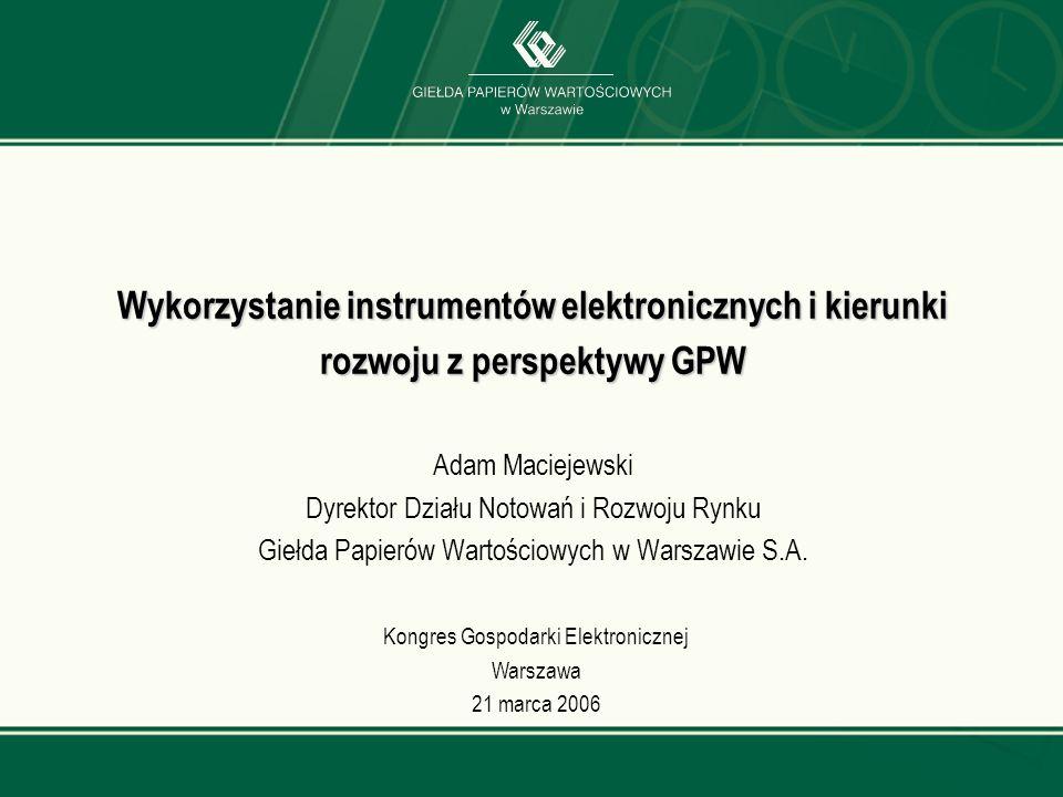Kongres Gospodarki Elektronicznej Warszawa 21 marca 2006