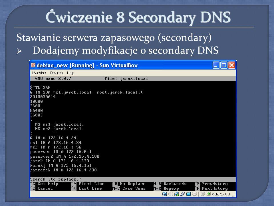 Ćwiczenie 8 Secondary DNS