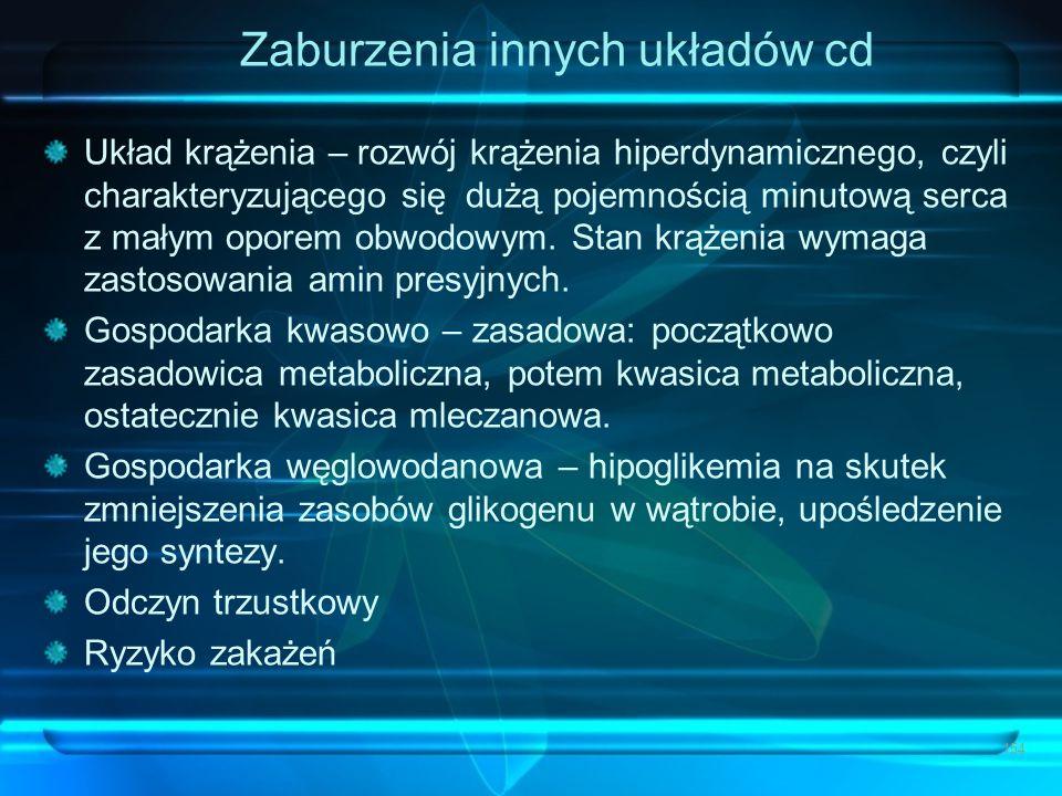 Zaburzenia innych układów cd