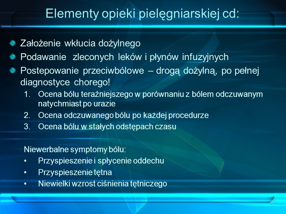 Elementy opieki pielęgniarskiej cd: