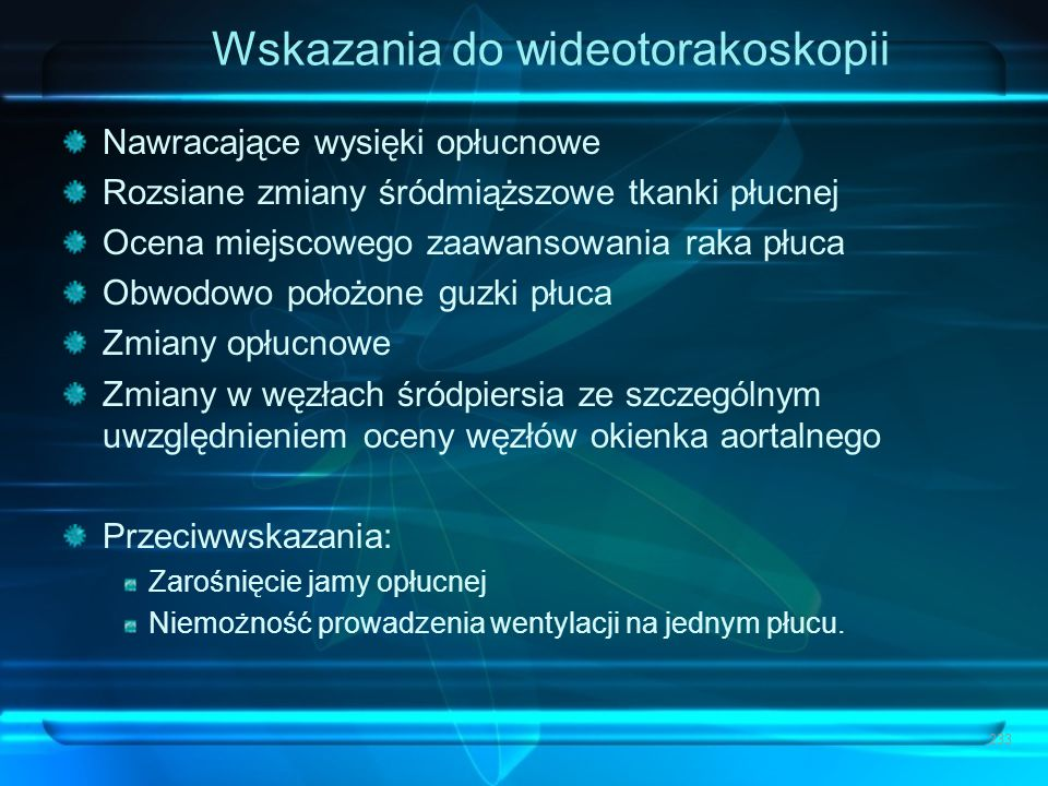 Wskazania do wideotorakoskopii