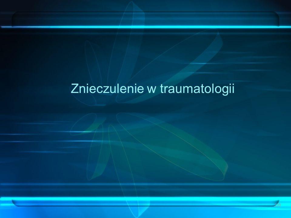 Znieczulenie w traumatologii