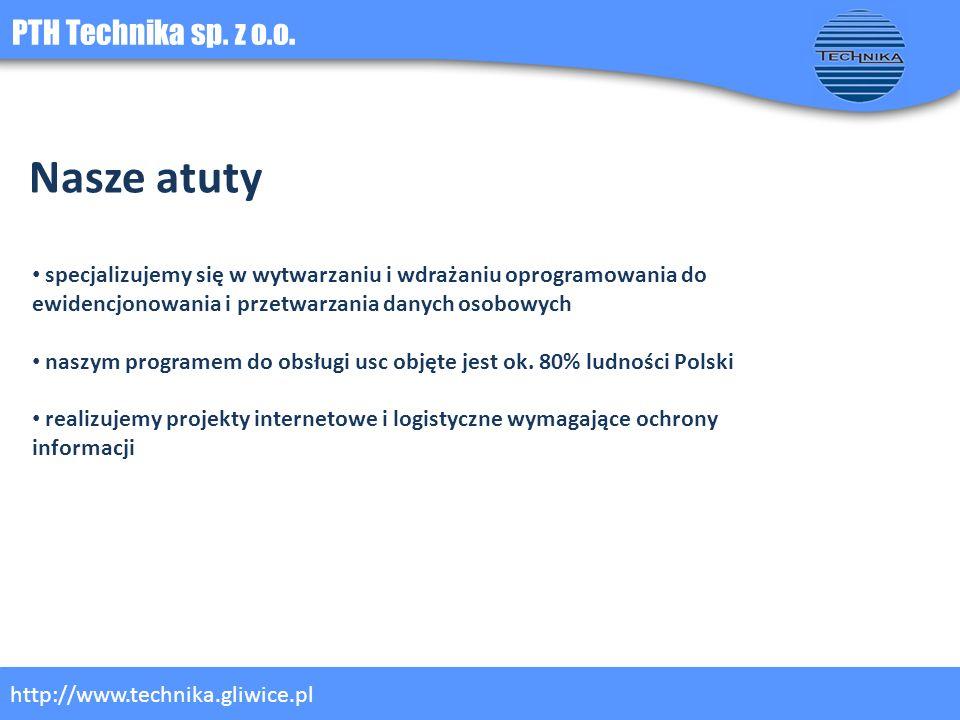 Nasze atuty PTH Technika sp. z o.o.