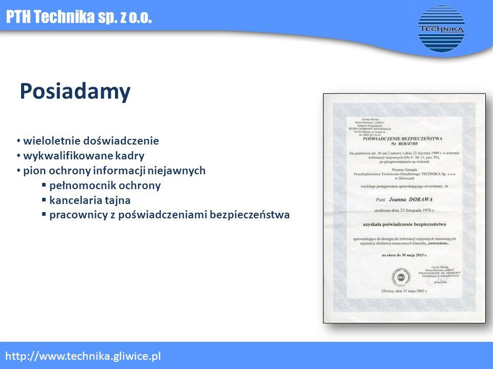 Posiadamy PTH Technika sp. z o.o. wieloletnie doświadczenie