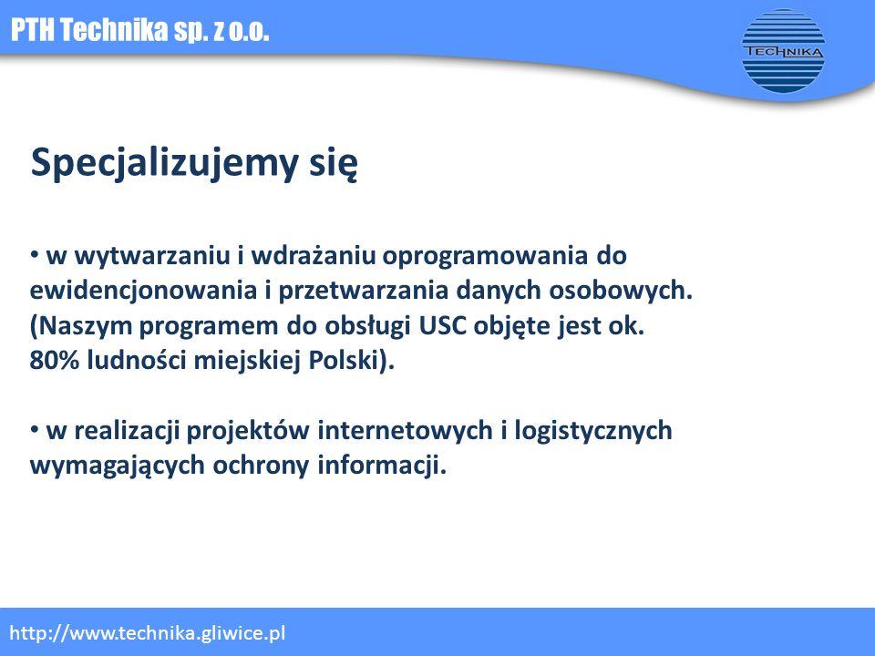 Specjalizujemy się PTH Technika sp. z o.o.