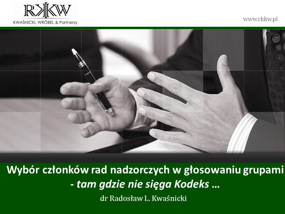 dr Radosław L. Kwaśnicki