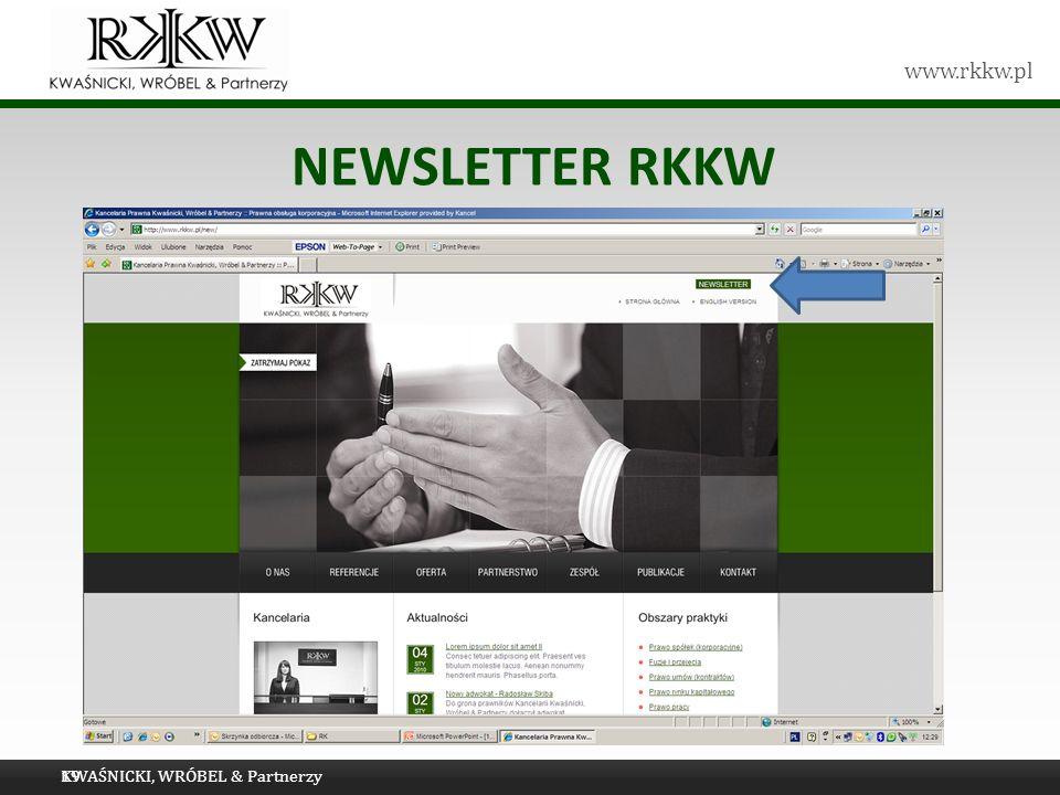 NEWSLETTER RKKW KWAŚNICKI, WRÓBEL & Partnerzy