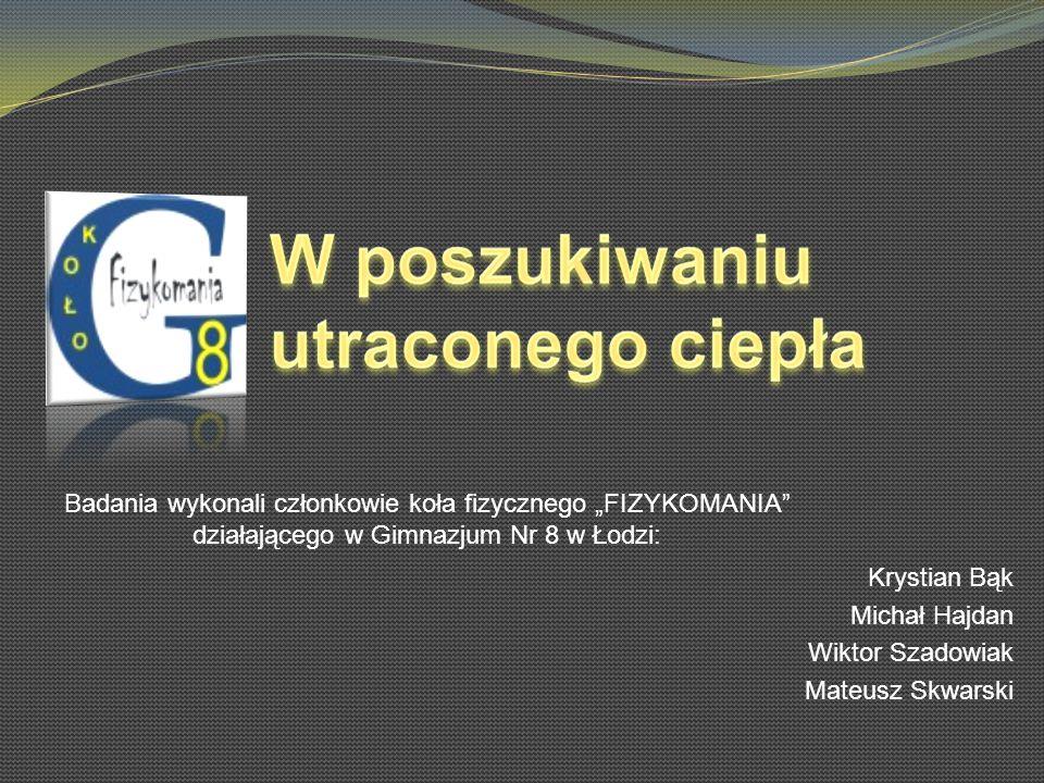 Krystian Bąk Michał Hajdan Wiktor Szadowiak Mateusz Skwarski