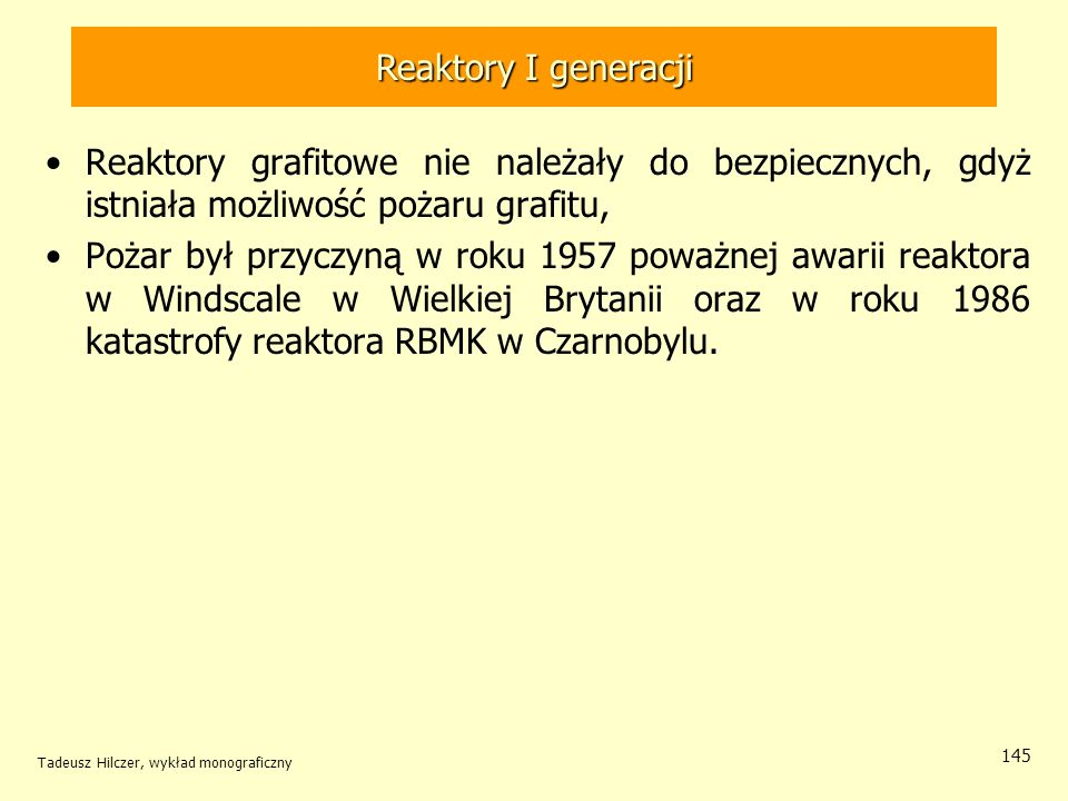 Reaktory I generacji Reaktory I generacji