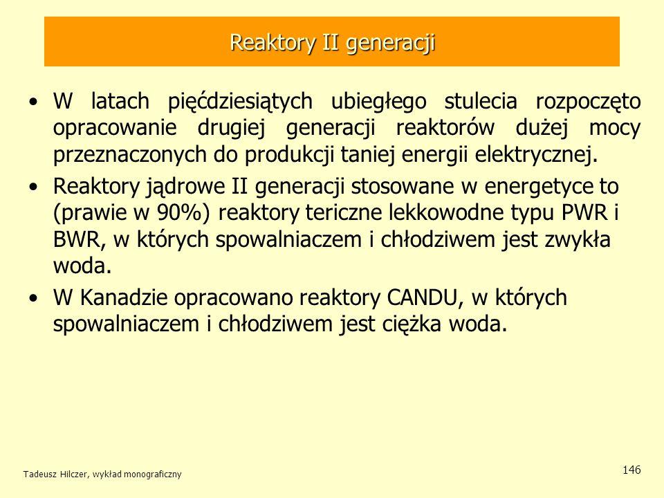 Reaktory II generacji Reaktory II generacji