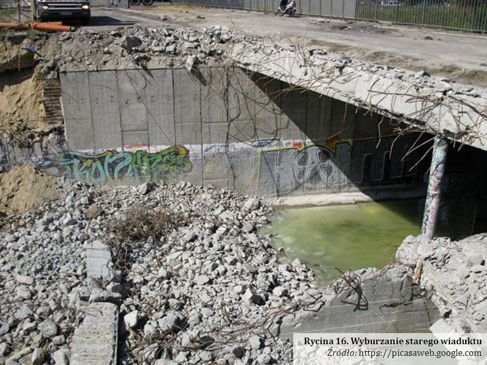 Rycina 16. Wyburzanie starego wiaduktu