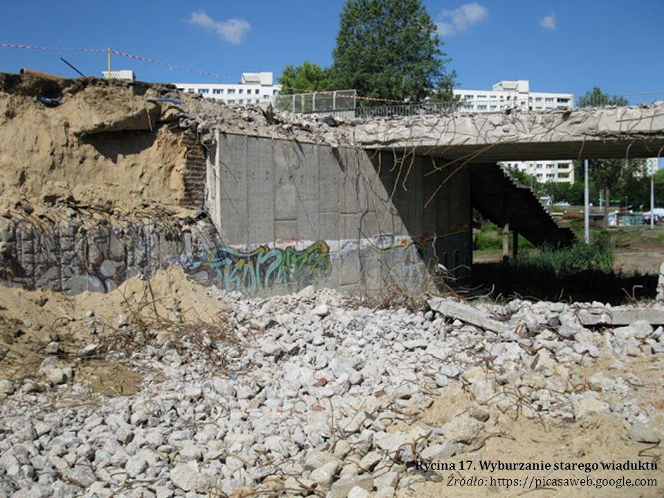 Rycina 17. Wyburzanie starego wiaduktu
