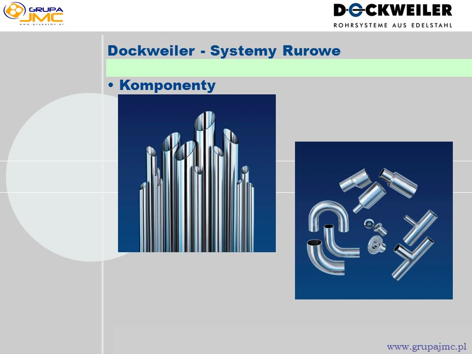 Dockweiler - Systemy Rurowe • Komponenty