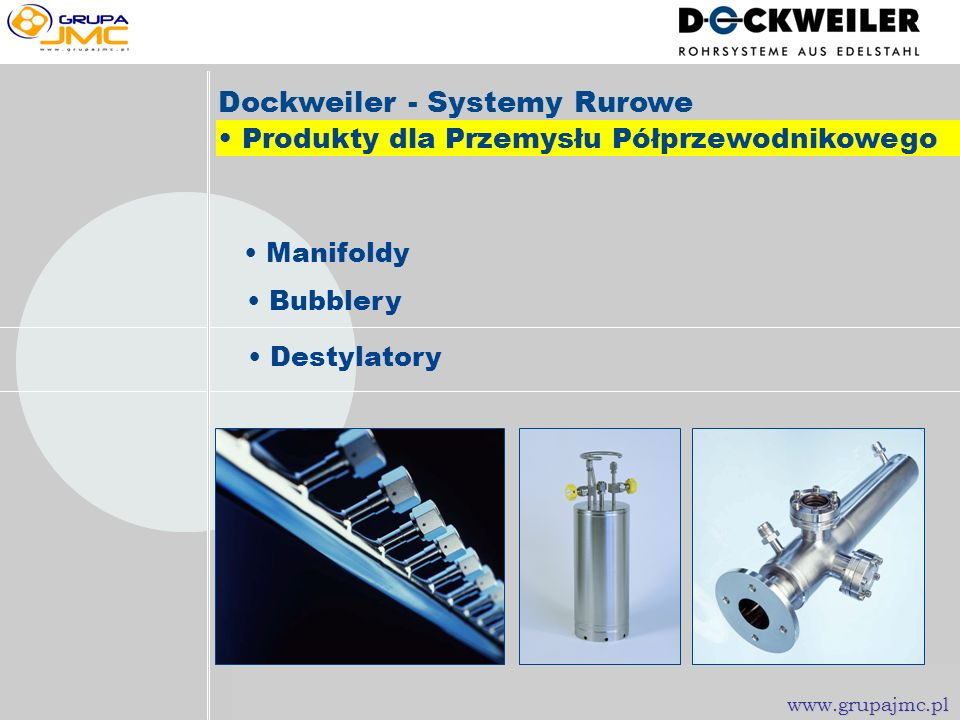 Dockweiler - Systemy Rurowe • Produkty dla Przemysłu Półprzewodnikowego