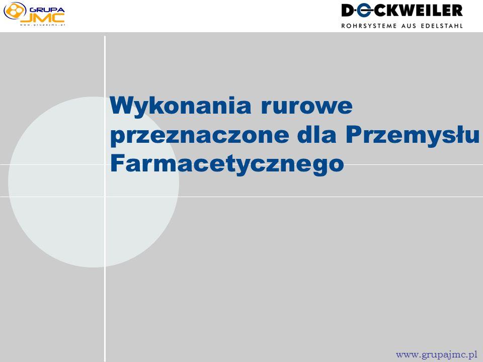 Wykonania rurowe przeznaczone dla Przemysłu Farmacetycznego