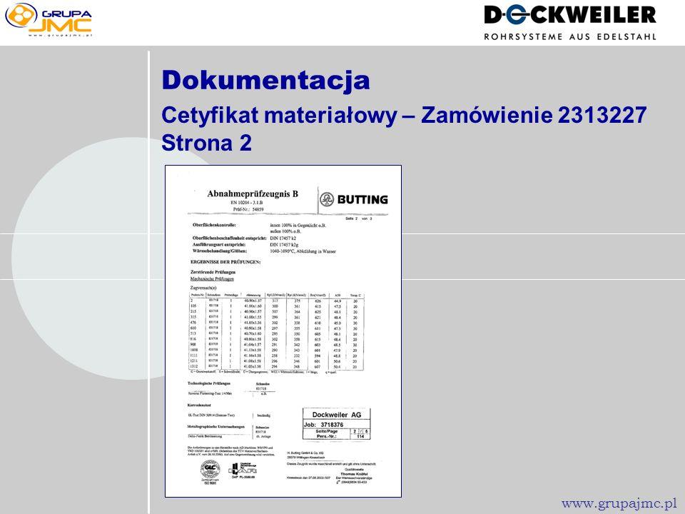 Dokumentacja Cetyfikat materiałowy – Zamówienie 2313227 Strona 2