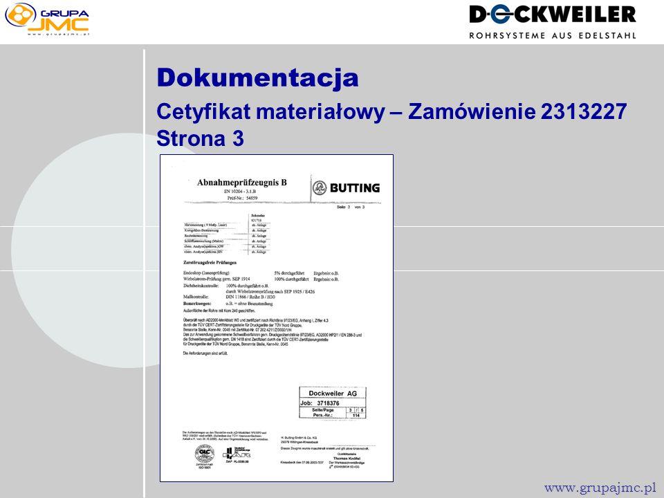 Dokumentacja Cetyfikat materiałowy – Zamówienie 2313227 Strona 3