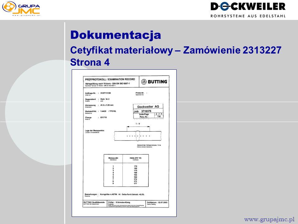 Dokumentacja Cetyfikat materiałowy – Zamówienie 2313227 Strona 4