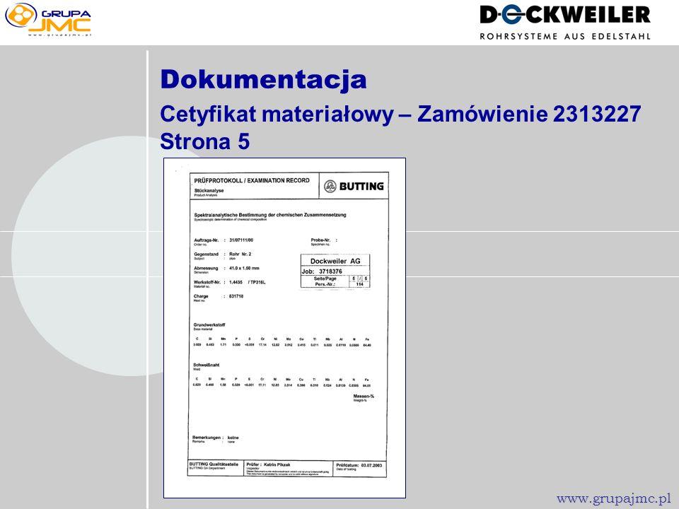 Dokumentacja Cetyfikat materiałowy – Zamówienie 2313227 Strona 5