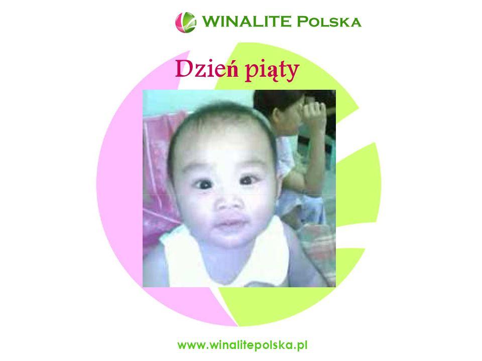 WINALITE Polska WINALITE Polska Dzień piąty www.winalitepolska.pl