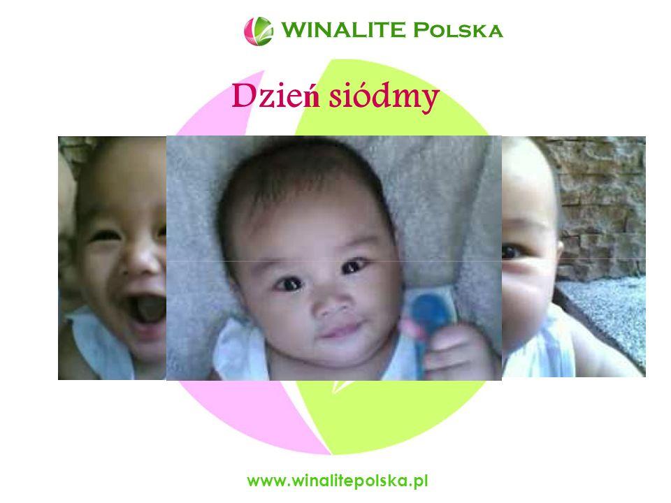 WINALITE Polska WINALITE Polska Dzień siódmy www.winalitepolska.pl
