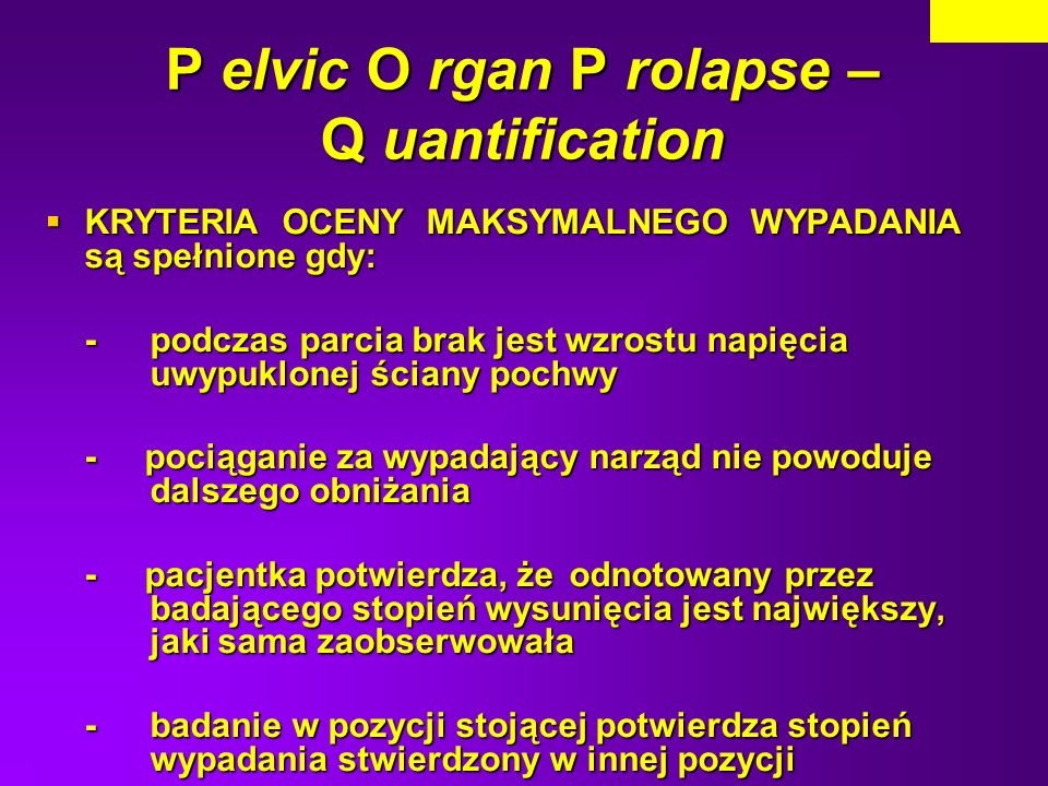 P elvic O rgan P rolapse – Q uantification