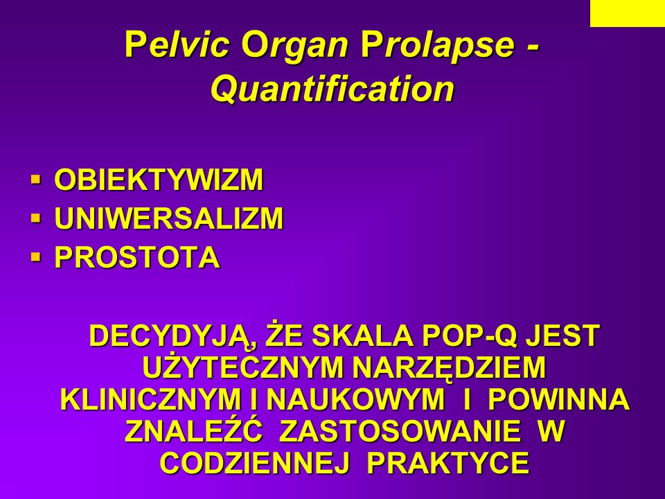 Pelvic Organ Prolapse - Quantification