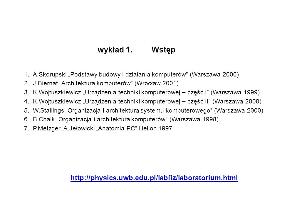 wykład 1. Wstęp http://physics.uwb.edu.pl/labfiz/laboratorium.html