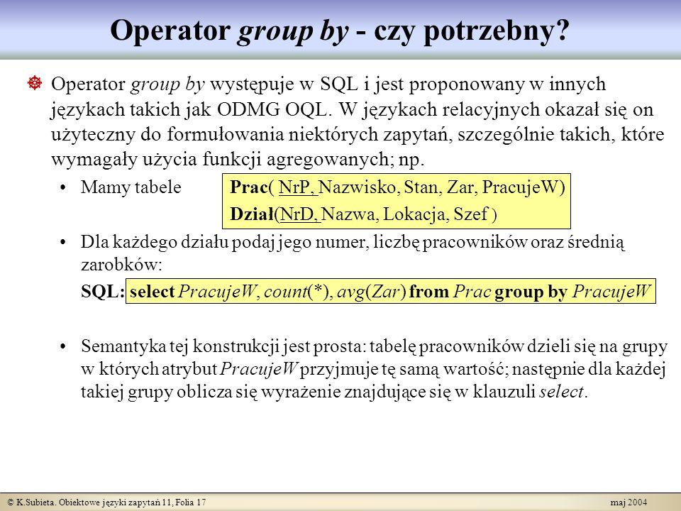 Operator group by - czy potrzebny