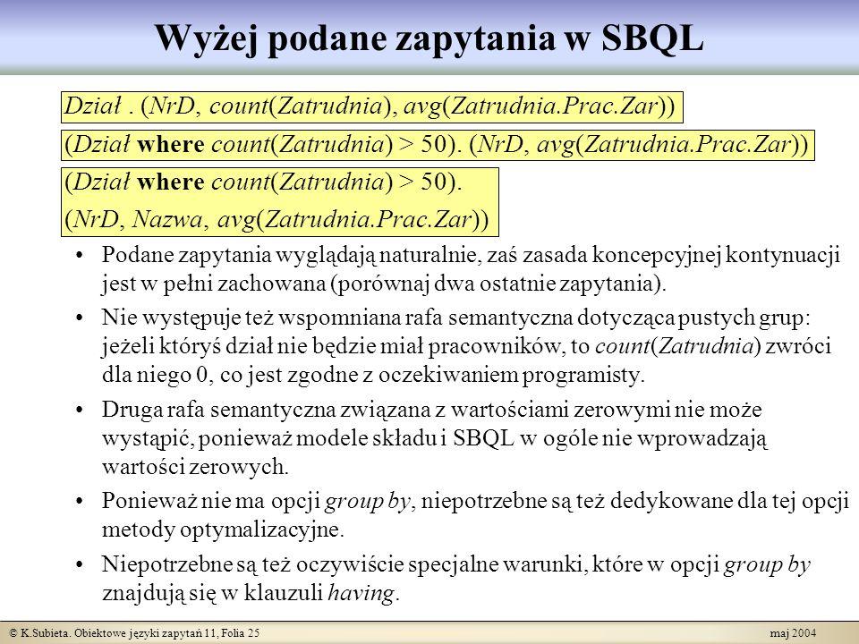 Wyżej podane zapytania w SBQL