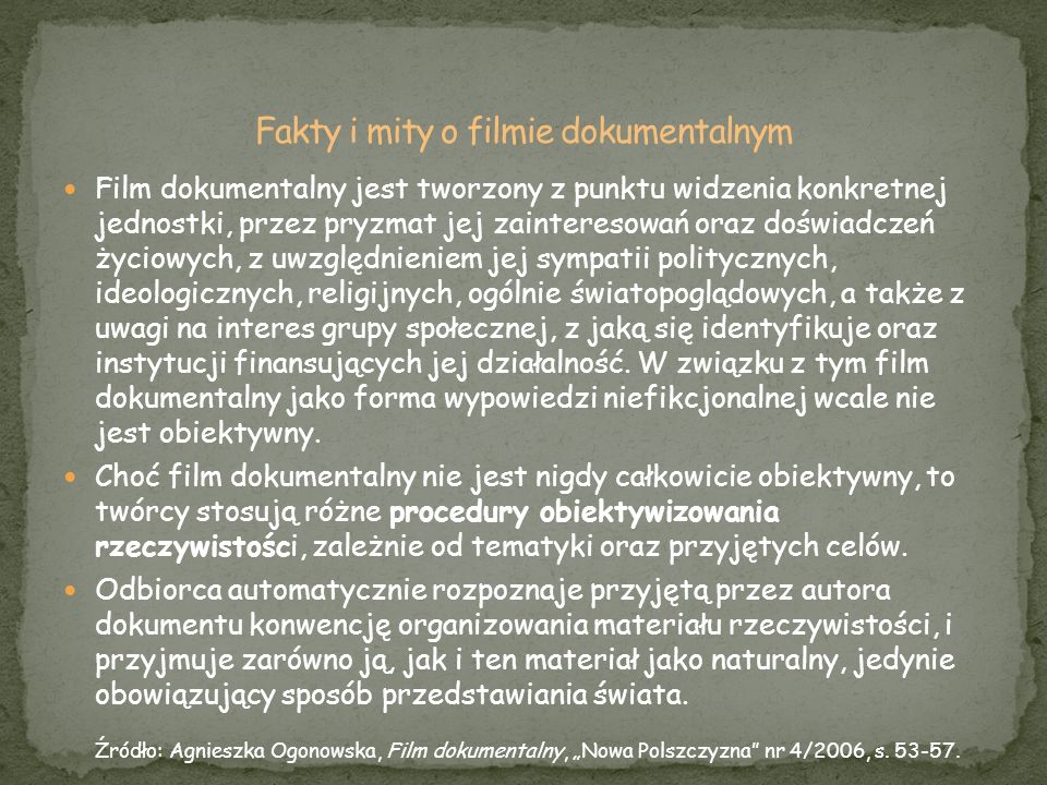 Fakty i mity o filmie dokumentalnym