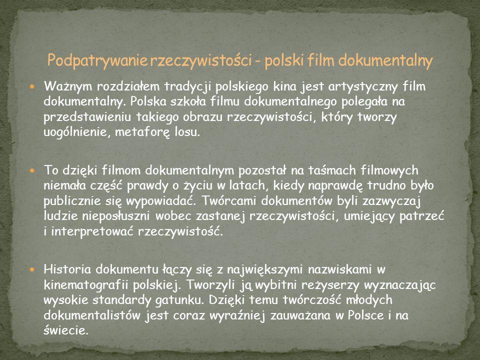 Podpatrywanie rzeczywistości - polski film dokumentalny