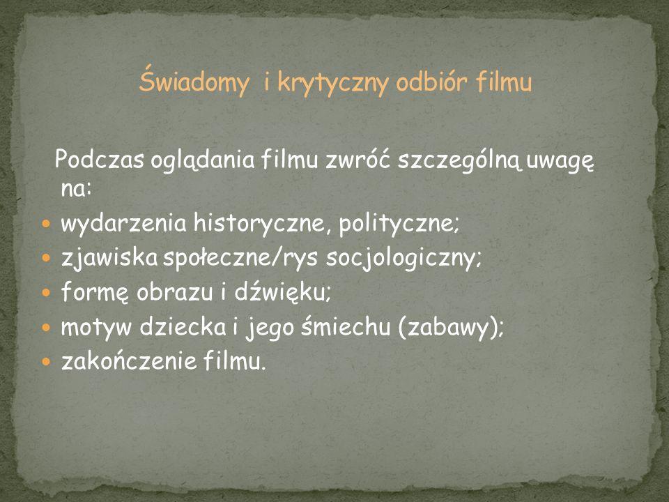 Świadomy i krytyczny odbiór filmu