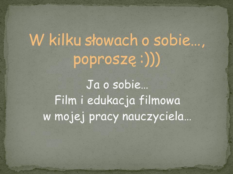 W kilku słowach o sobie…, poproszę :)))
