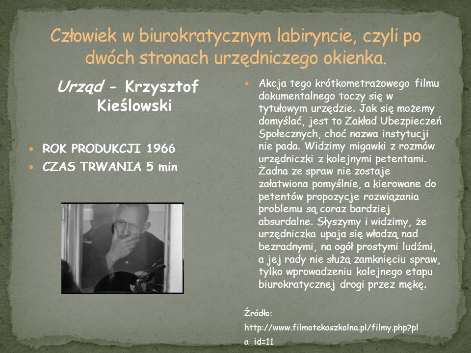 Urząd - Krzysztof Kieślowski