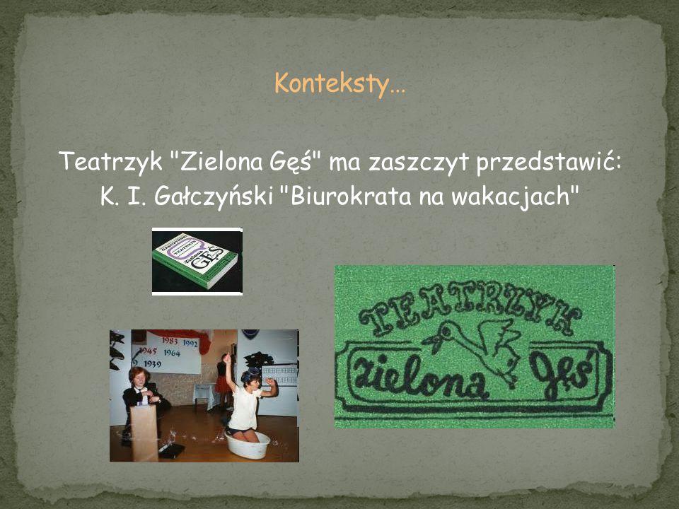 Konteksty… Teatrzyk Zielona Gęś ma zaszczyt przedstawić: