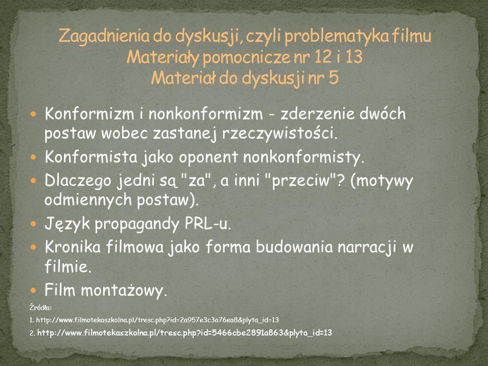 Zagadnienia do dyskusji, czyli problematyka filmu Materiały pomocnicze nr 12 i 13 Materiał do dyskusji nr 5