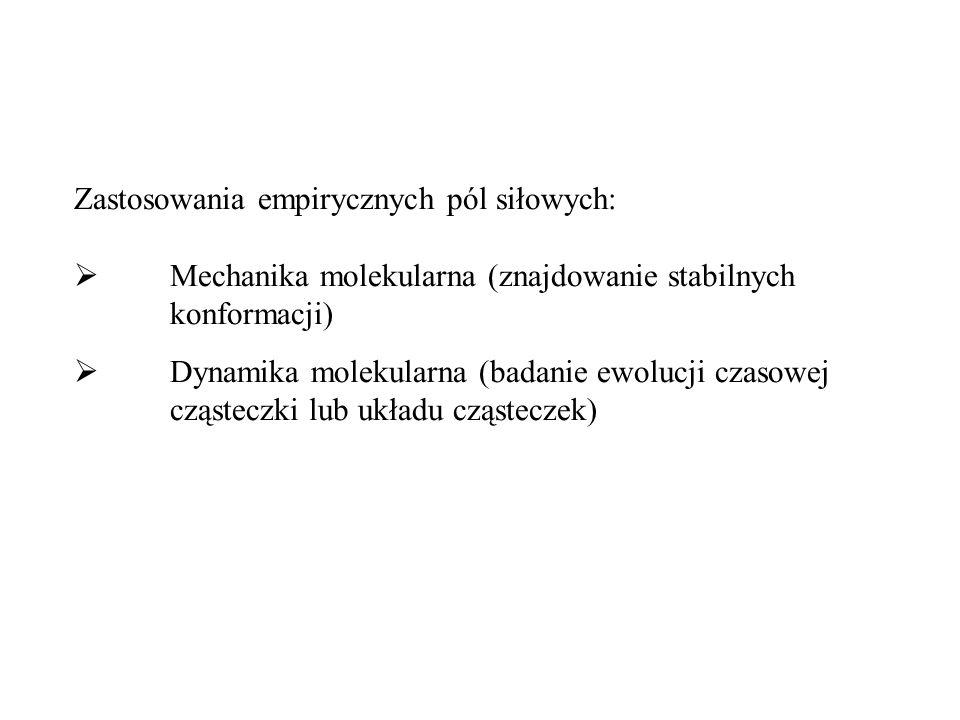 Zastosowania empirycznych pól siłowych: