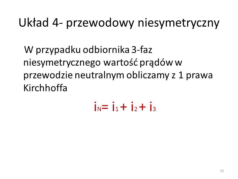 Układ 4- przewodowy niesymetryczny