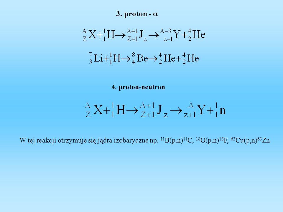 3. proton - a 4. proton-neutron