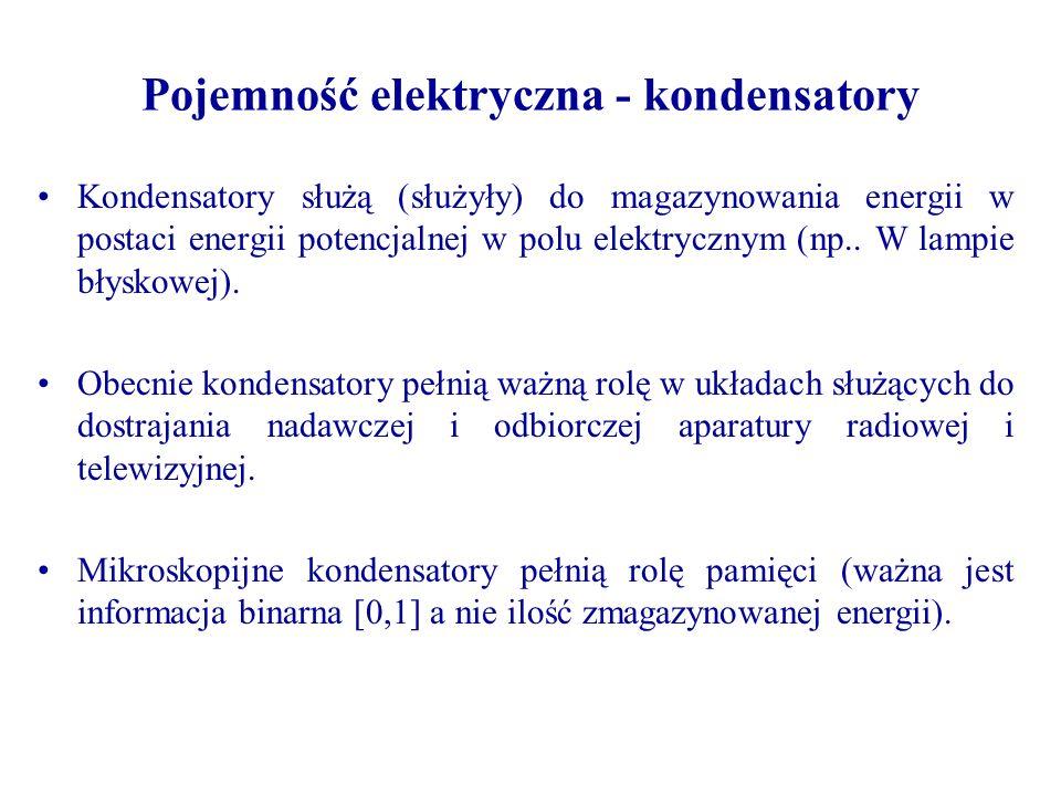 Pojemność elektryczna - kondensatory